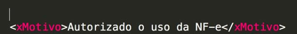 Trecho de código do arquivo XML da NFe com o campo xMotivo, onde é especificada a autorização da Sefaz